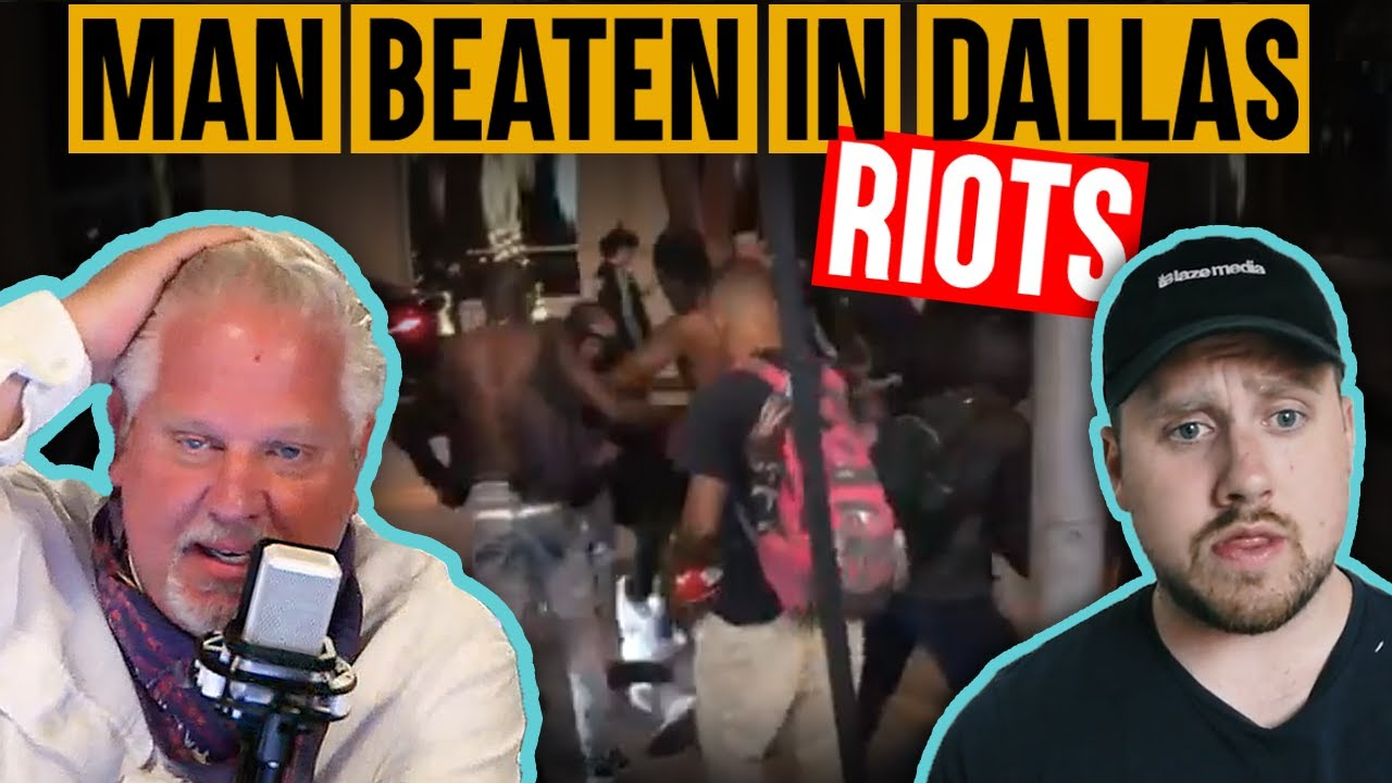 EXCLUSIVE: Dallas Man STONED By Rioters While Defending a Shop | Glenn Beck