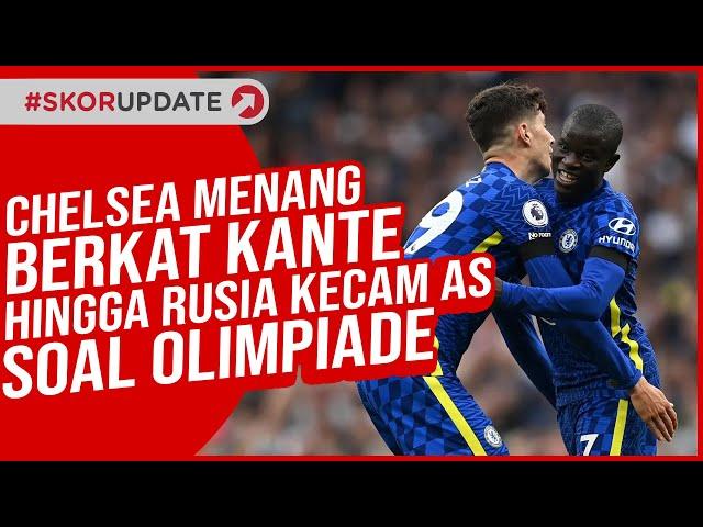 N'golo Kante Jadi Kunci Utama Chelsea Bantai Spurs