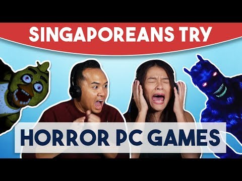 Singaporeans Try: Horror PC Games (Five Night's At Freddy's and Try To Fall Asleep)