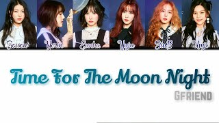 GFRIEND (여자친구) - 'TIME FOR THE MOON NIGHT' (밤) [Han/Rom/Vostfr]