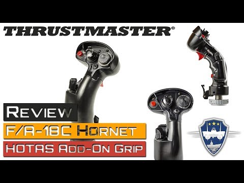 Thrustmaster - F/A-18C Hornet HOTAS Add On Grip - Review