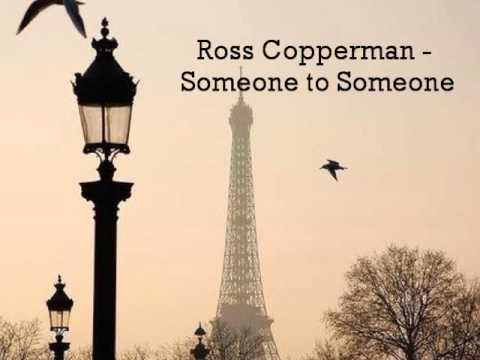 Клип Ross Copperman - Someone to Someone