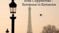 Ross Copperman - Someone to Someone
