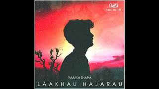 Laakhau Hajarau Free MP3 Song Download 320 Kbps
