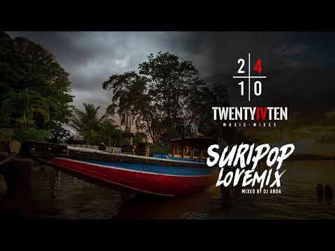 Suripop Lovemix - DJ Anda