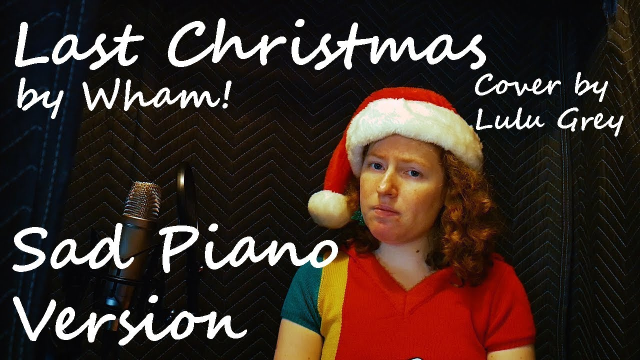 Last Christmas - Wham! cover (Sad Piano