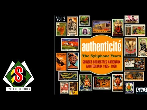 Authenticité : The Syliphone Years, Vol.2 (Full Album audio)