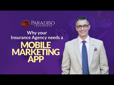Why Your Insurance Agency Needs a Mobile Marketing App