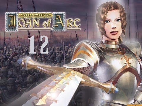Wars & Warriors: Joan of Arc #12 - Финал