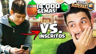 APOSTEI 14.000 GEMAS NO X1 CONTRA INSCRITOS! CLASH ROYALE!