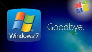 Goodbye Windows 7.