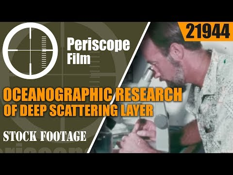 OCEANOGRAPHIC RESEARCH OF DEEP SCATTERING LAYER BY SONAR AND HYDROPHONE 21944
