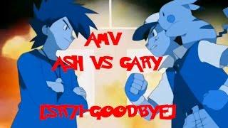 Download AMV Pokemon ash vs gary [SR-71-goodbye]