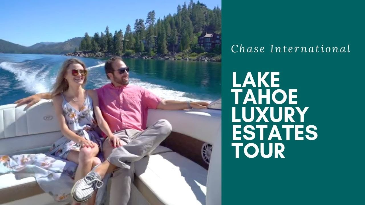 Lake Tahoe Estates Tour—Luxury Homes for Sale by Chase International 2019
