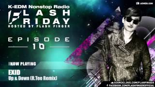 Flash Friday K-EDM Nonstop Radioshow Hosted by Flash Finger EP #010