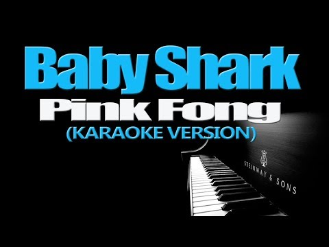 BABY SHARK - Pink Fong (KARAOKE VERSION)