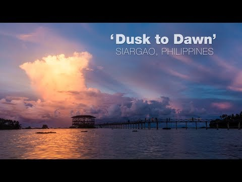 DUSK TO DAWN - Siargao (Philippines) 4K