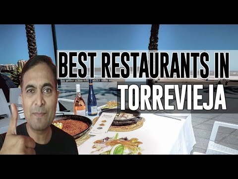 Best Restaurants & Places To Eat In Torrevieja , Spain