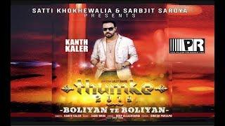 BoliyanTe Boliyan | Kanth Kaler | Jassi Bros.| Deep Allachouria | Thumke 2019