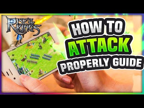 THE BEST ATTACK GUIDE - Rise Of The KINGS