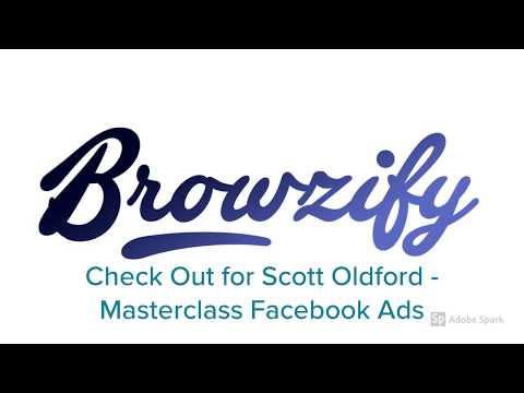 Check Out for Scott Oldford - Masterclass Facebook Ads - Browzify.com