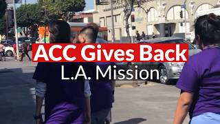 ACC Gives Back: L.A. Mission