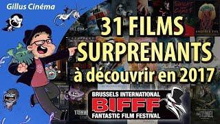 31 FILMS SURPRENANTS à découvrir en 2017