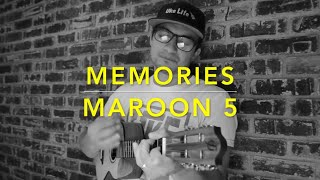 Maroon 5 - Memories (Ukulele Cover) - Play Along
