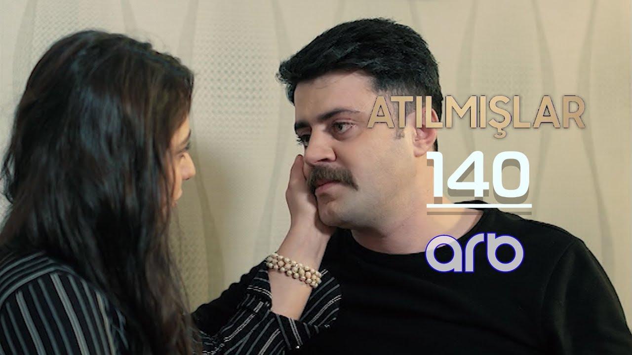 Atılmışlar (140-cı bölüm) - TAM HİSSƏ
