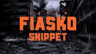 Jasko - FIASKO  [ offizielles Snippet ]
