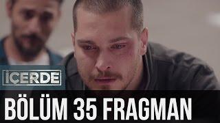 İçerde 35. Bölüm Fragman