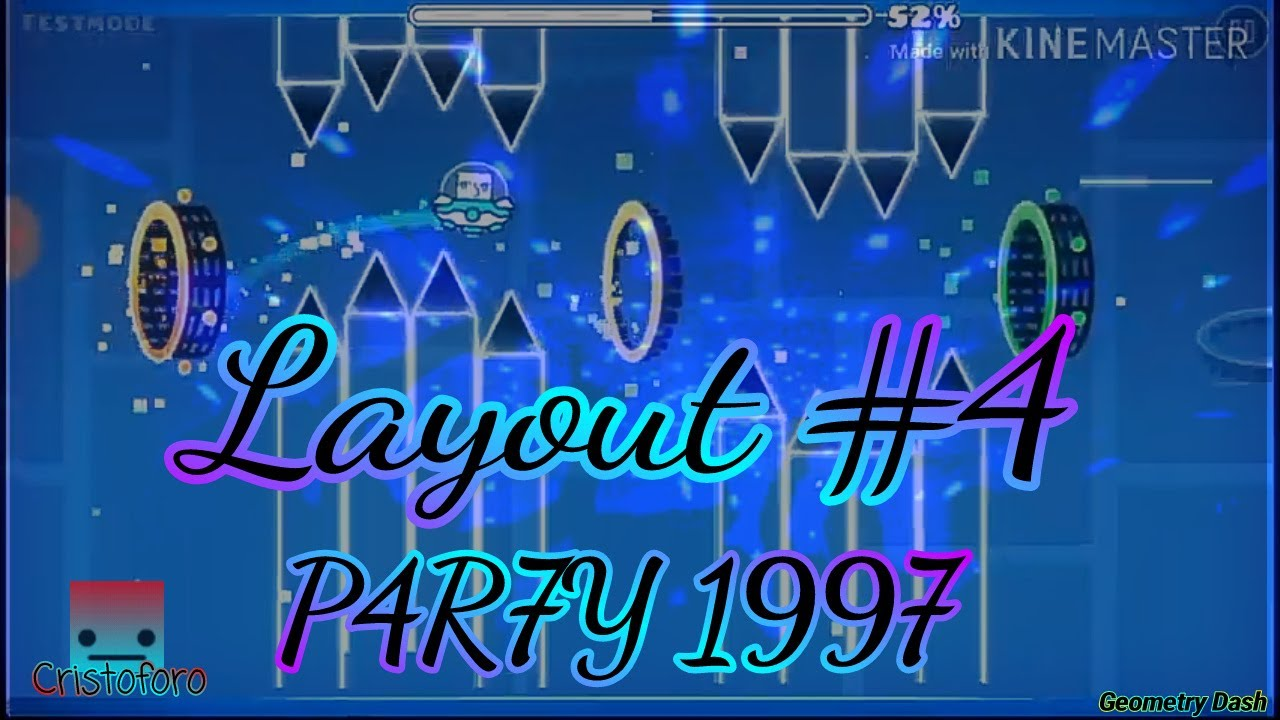 Download Layout #4 . P4R7Y 1997 [Geometry Dash]
