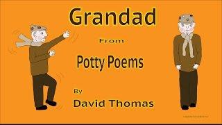 Potty Poems - Grandad by David Thomas
