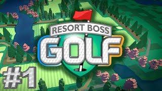 The Basics - Episode #1 - Resort Boss Golf Gameplay