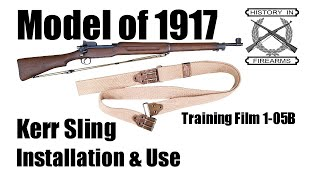 Model 1917 Kerr Sling Installation and Use (TF 1-05B)