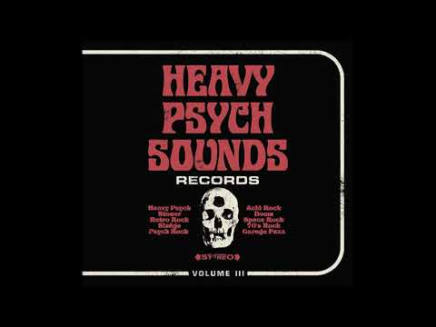 Heavy Psych Sounds Records Sampler Vol. III (2018) Full Album
