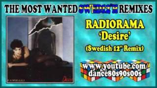 RADIORAMA - Desire (Swedish 12