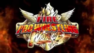 『FIRE PRO WRESTLING WORLD』 ティザートレーラー