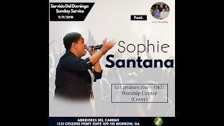 Let Praises Rise - ORU Worship Center (Cover) Abridores Del Camino