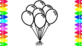LEARN HOW TO DRAW AND COLOR BALLOONS-Coloring Pages for Kids- Colors for Children, Toddlers, Baby