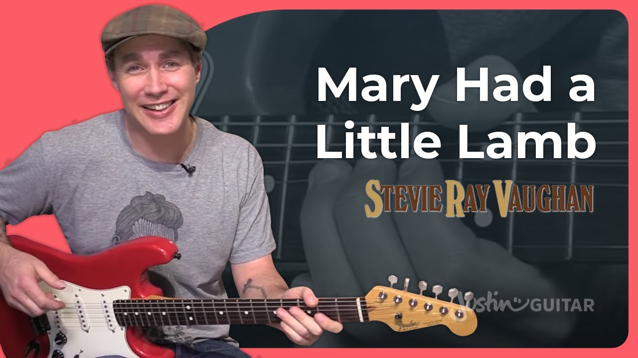 Mary Had A Little Lamb Stevie Ray Vaughan Justinguitar