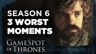 3 Worst Bits of Game of Thrones Season 6