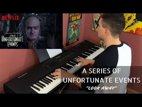 """a-series-of-unfortunate-events- -theme-song- -piano-cover---""""look-away""""-(netflix)"""