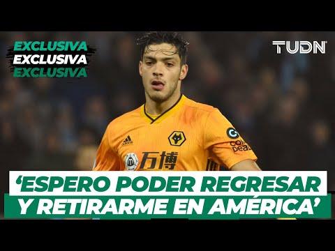 Raúl Jiménez: 'Quiero terminar mi carrera en América' | TUDN