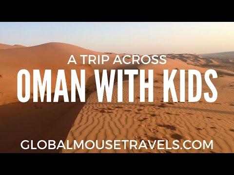 A trip across Oman with kids