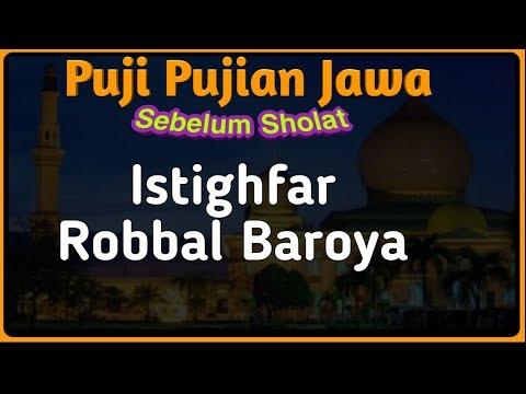 Puji Pujian Sebelum Sholat Istighfar Robal Baroya
