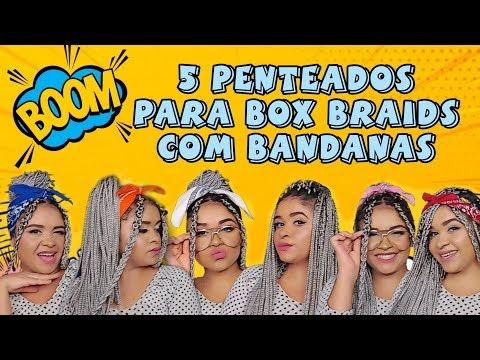 5 Penteados para Box Braids com Bandanas / Cynthia do Céu