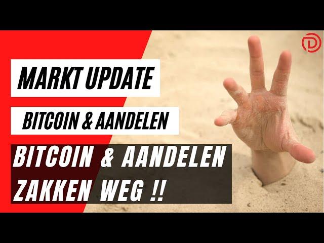 Bitcoin & Aandelen Zakken Weg !! | Koers Update Bitcoin & Aandelen !