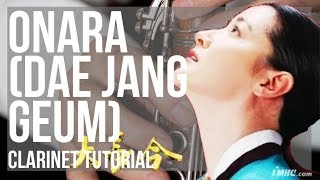 How to play Onara (Dae Jang Geum) by Im Se Hyeon on Clarinet (Tutorial)