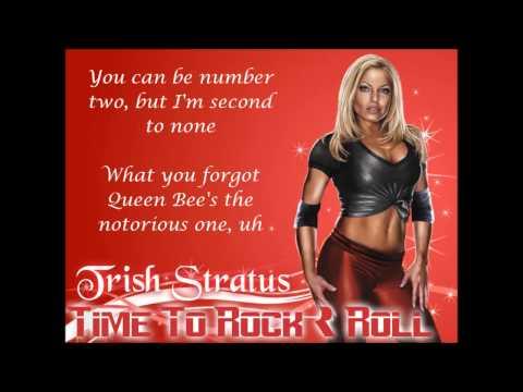 Trish Stratus WWE Theme - Time To Rock & Roll (lyrics)